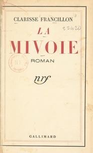 Clarisse Francillon - La Mivoie.