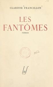 Clarisse Francillon - Les fantômes.
