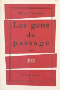 Clarisse Francillon - Les gens du passage.
