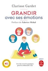 Clarisse Gardet - Grandir avec ses émotions - Pratique de la méditation avec les enfants.