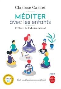 Méditer avec les enfants - Dès 6 ans, à la maison comme à lécole.pdf