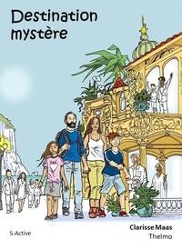 Clarisse Maas - Destination mystère.