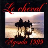 Clarisse Nénard - Agenda Le cheval - Edition 1999.