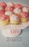 Clarisse Sabard - Alice - Prequel - La plage de la mariée.