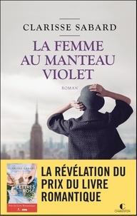 Clarisse Sabard - La femme au manteau violet.