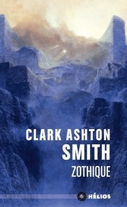 Clark Ashton Smith - Zothique.