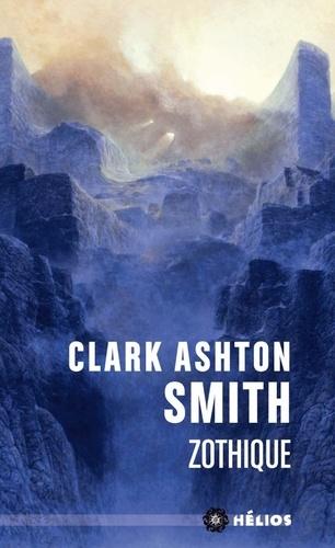 Clark Ashton Smith - Zothique.
