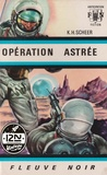 Clark Darlton et Jacqueline H. OSTERRATH - PDT VIRTUELPOC  : Perry Rhodan n°01 - Opération Astrée.