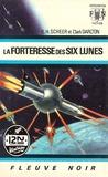 Clark Darlton et Jacqueline H. OSTERRATH - PDT VIRTUELPOC  : Perry Rhodan n°06 - La Forteresse des six lunes.
