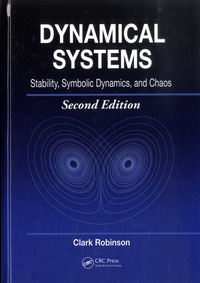 Clark Robinson - Dynamical Systems - Stability, Symbolic Dynamics, and Chaos.