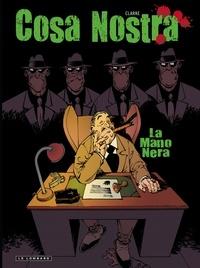 Clarke - Cosa Nostra Tome 2 : La mano nera.