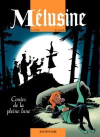 Clarke et François Gilson - Mélusine Tome 10 : Contes de la pleine lune.