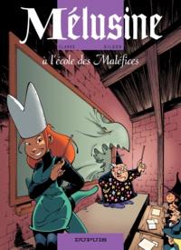 Clarke et François Gilson - Mélusine Tome 11 : Mélusine à l'école des maléfices.