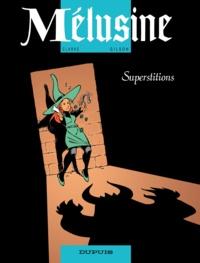 Clarke et François Gilson - Mélusine Tome 13 : Superstitions.