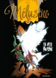 Clarke - Mélusine Tome 24 : La ville fantôme.