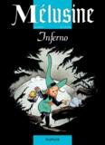 Clarke et François Gilson - Mélusine Tome 3 : Inferno.