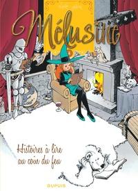 Clarke et François Gilson - Mélusine Tome 4 : Histoires à lire au coin du feu.