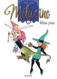 Clarke et François Gilson - Mélusine Tome 7 : Hocus Pocus.