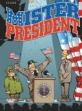 Clarke - Mister President - Tome 1 - 1. Mister President.