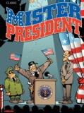 Clarke - Mister President Tome 1 : .