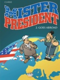 Clarke - Mister President - Tome 2 - 2. Mister President Goes Abroad.
