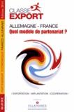 Classe Export - Allemagne-France : quel modèle de partenariat ?.