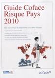 Classe Export - Guide Coface Risque Pays 2010 - Bilan économique et perspectives 2010 dans 156 pays.