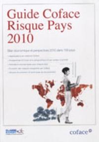 Guide Coface Risque Pays 2010 - Bilan économique et perspectives 2010 dans 156 pays.pdf