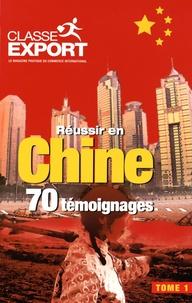 Classe Export - Réussir en Chine - 70 témoignages.