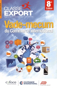 Classe Export - Vade-mecum du commerce international.
