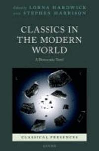 Classics in the Modern World - A Democratic Turn?.