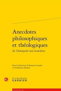 Anecdotes philosophiques et théologiques de lantiquité aux lumières.pdf
