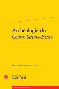 Archéologie du Contre Sainte-Beuve.pdf