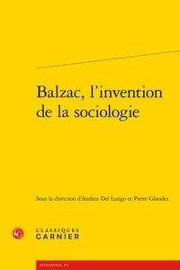 Classiques Garnier - Balzac, l'invention de la sociologie.