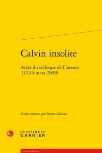 Calvin insolite - Actes du colloque de Florence (12-14 mars 2009).pdf