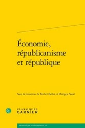 Economie, républicanisme et République