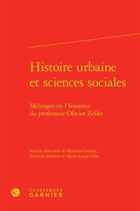 Histoire urbaine et sciences sociales - Mélanges en lhonneur du professeur Olivier Zeller.pdf