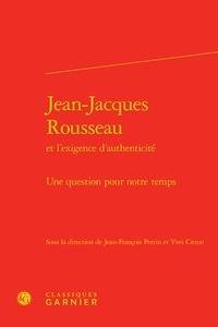 Ucareoutplacement.be Jean-Jacques Rousseau et l'exigence d'authenticité - Une question pour notre temps Image