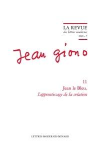 Classiques Garnier - Jean le Bleu, l'apprentissage de la création.