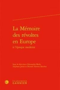 Histoiresdenlire.be La Mémoire des révoltes en Europe à l'époque moderne Image