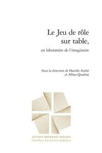 Classiques Garnier - Le Jeu de rôle sur table, un laboratoire de l'imaginaire.