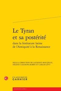 Le tyran et sa postérité dans la littérature latine de lAntiquité à la Renaissance.pdf