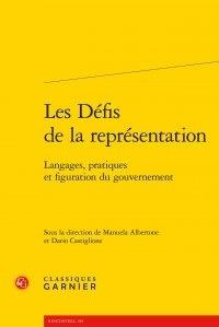 Les Défis de la représentation - Langages, pratiques et figuration du gouvernement.pdf