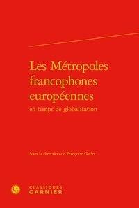 Histoiresdenlire.be Les Métropoles francophones européennes en temps de globalisation Image