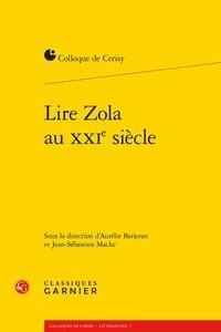 Classiques Garnier - Lire Zola au XXIe siècle.