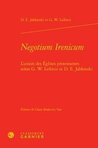 Lemememonde.fr Negotium Irenicum - L'union des églises protestantes selon G.W. Leibniz et D.E. Jablonski Image