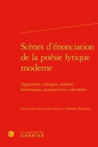 Scènes dénonciation de la poésie lyrique moderne - Approches critiques, repères historiques, perspectives culturelles.pdf