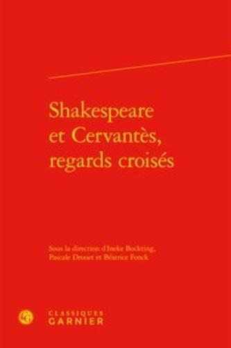 Shakespeare et Cervantès, regards croisés