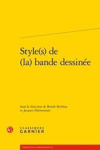 Classiques Garnier - Style(s) de la bande dessinée.