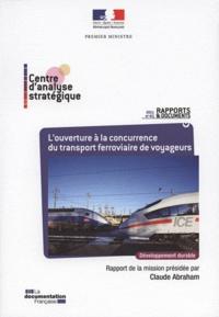 Claude Abraham - L'ouverture de la concurrence du transport ferroviaire de voyageurs.